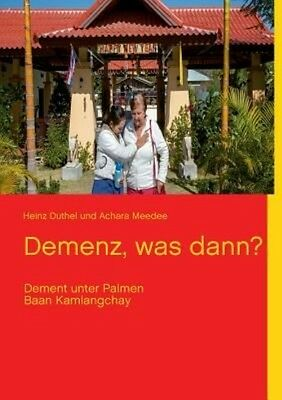 NEW Demenz, Was Dann? by Heinz Duthel Paperback Book (German) Free Shipping
