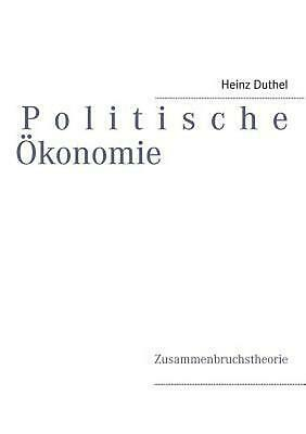 NEW Politische Okonomie by Heinz Duthel Paperback Book (German) Free Shipping