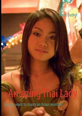 NEW Amazing Thai Lady by Heinz Duthel Paperback Book (English) Free Shipping