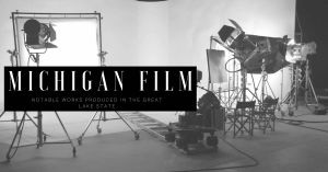 michigan film production
