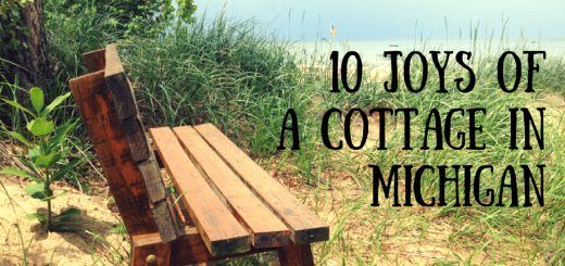 10 joys of a cottage in michigan
