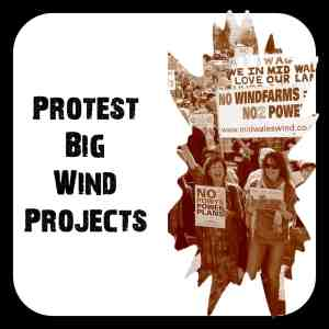 Protest Big Wind Projects