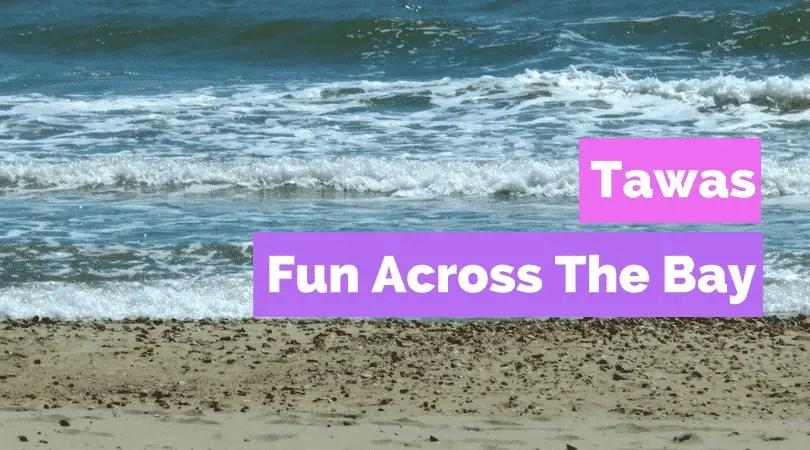Tawas, Fun Across the Bay