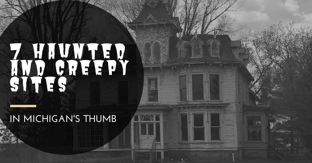 Creepy Michigan Sites
