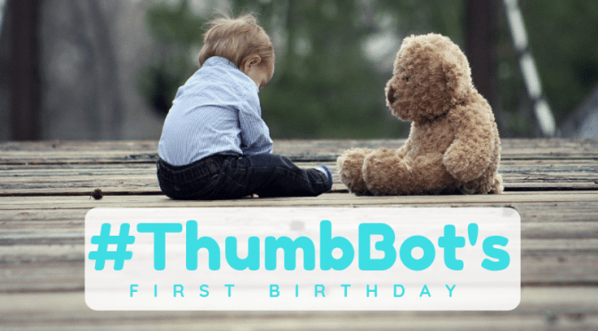 ThumbBot ChatBot is One Year Old