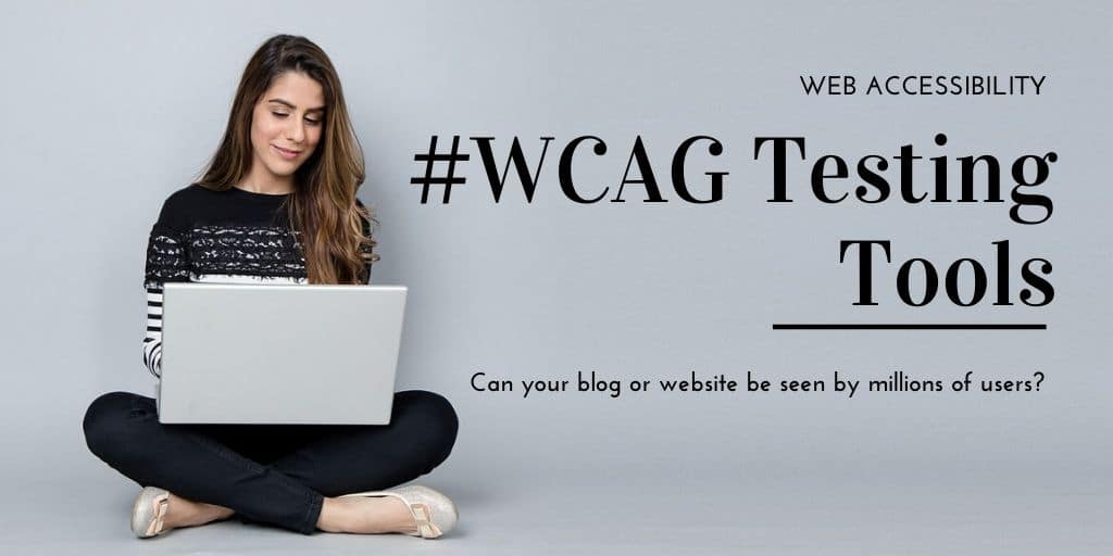 WCAG Tools and Testing