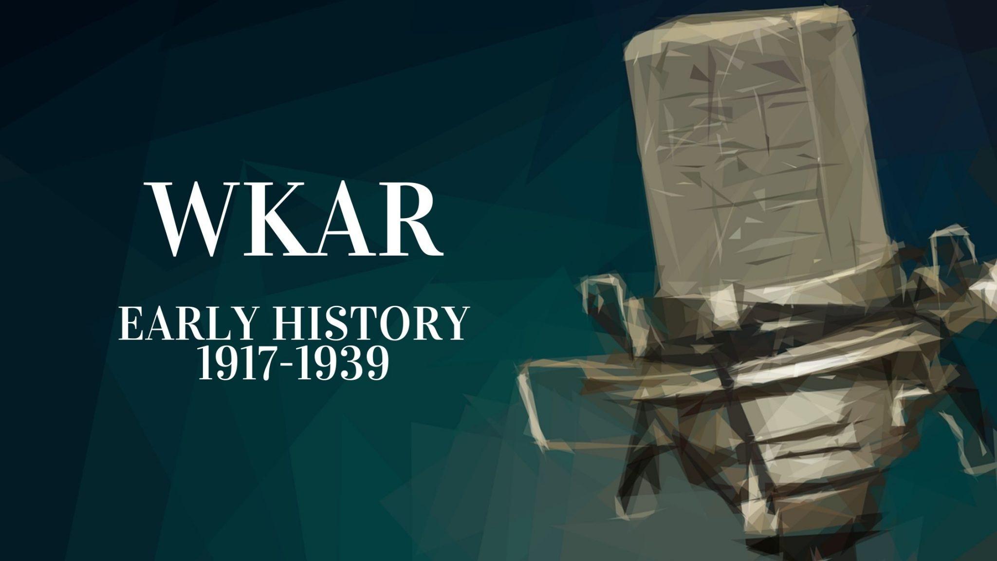 WKAR Early History 1917-1939