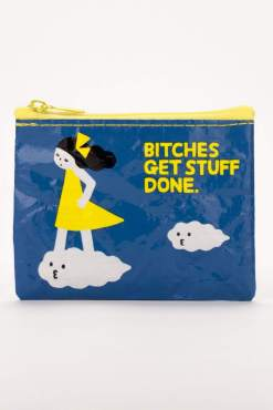 Blue Q - Bitches Get Stuff Done Coin Purse