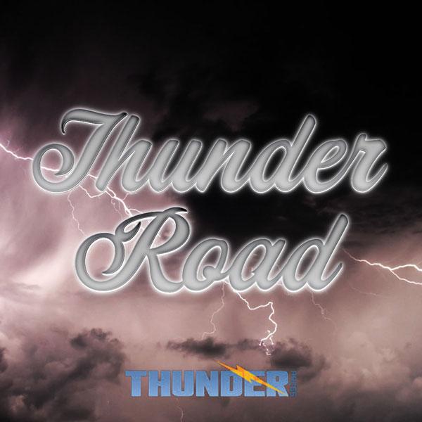 Thunder Press - Thunder Road Podcast