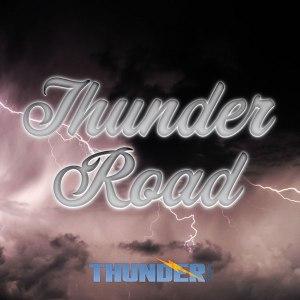 Thunder Press - Thunder Road