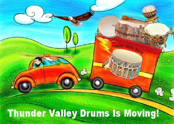 Thunder Valley Drums Is Moving