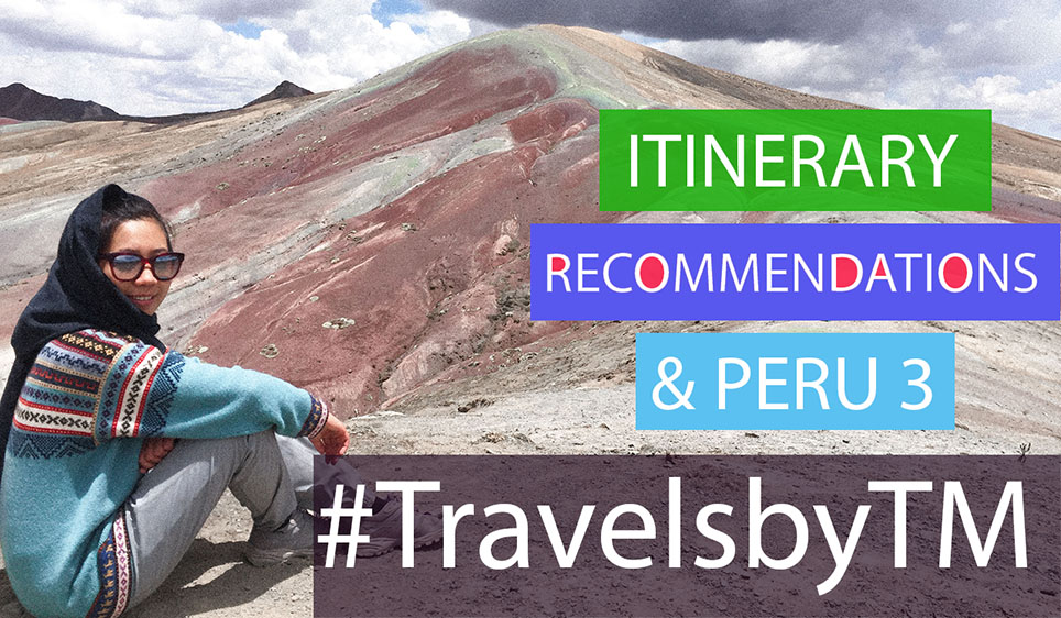 AYAHUASCA | MY ITINERARY RECOMMENDATIONS IN PERU PART 3