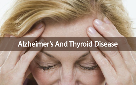 Should-Women-With-Alzheimer's-Get-Their-Thyroid-Checked