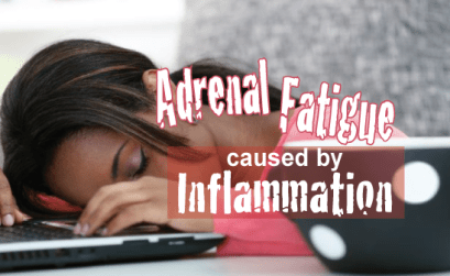 Is-Adrenal-Fatigue-Caused-By-Inflammation
