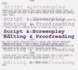 Tia Ross Script & Screenplay Editing & Proofreading Services