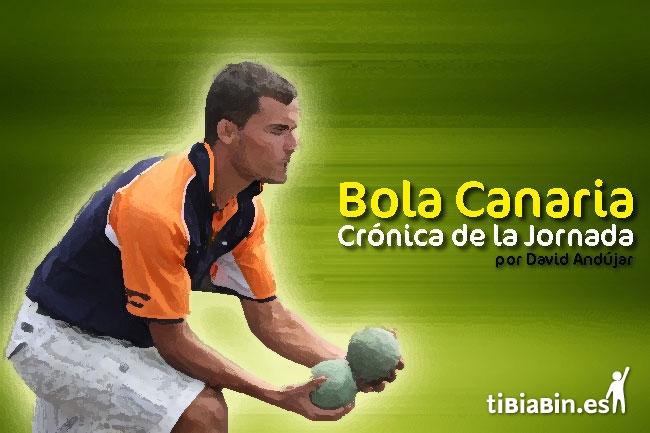 Crónica de la Jornada 11ª de la Liga de Bola Canaria