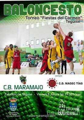 CB Maramajo y CD Magec Tías disputan el Torneo Fiestas del Carmen Teguise 2016