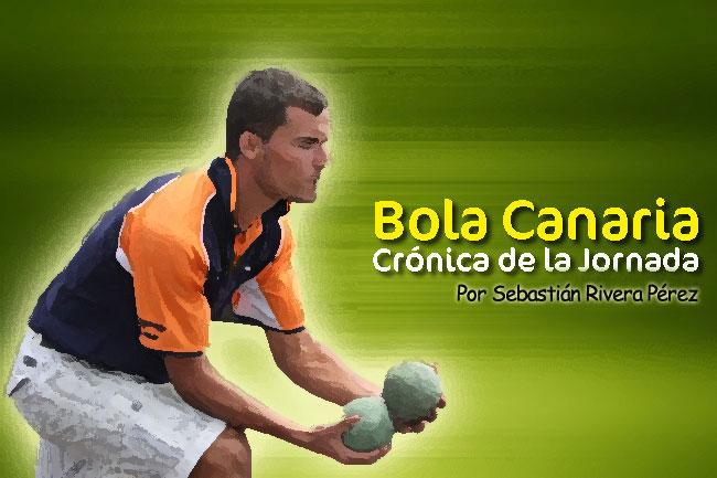 Crónica Bola Canaria