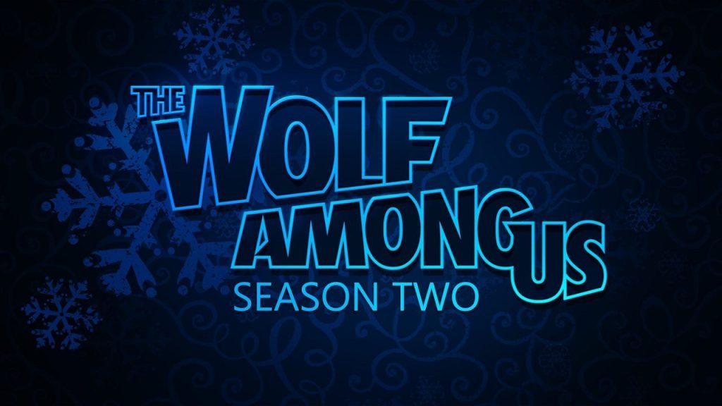 The Wolf Among Us Season 2 Has Been Delayed