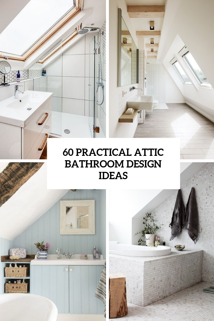 60 Practical Attic Bathroom Design Ideas Tickabout