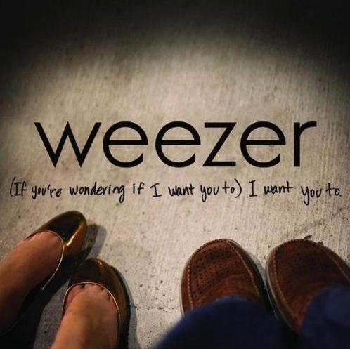 Weezer-Lyrics-If-Youre-Wondering-If-I-Want-You-To