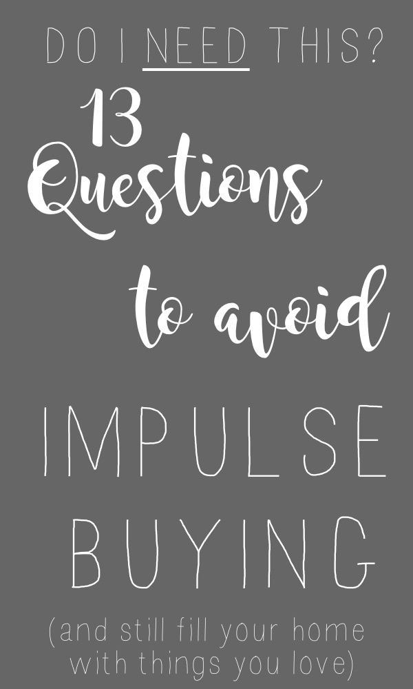 Do I NEED this?: A Shopping Checklist for Impulse Buyers…like me.