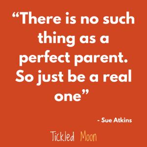 Perfect parent quote