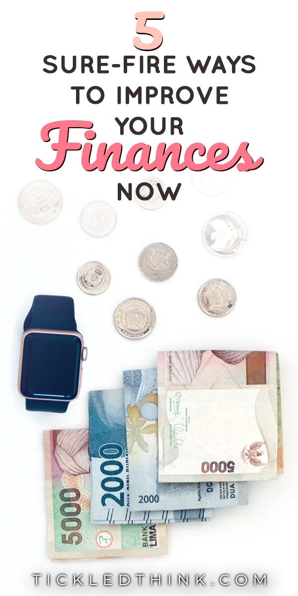 SMART WAYS TO IMPROVE YOUR FINANCES