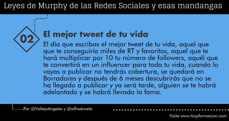 Leyes de Murphy de las Redes Sociales (02): El mejor tweet de tu vida