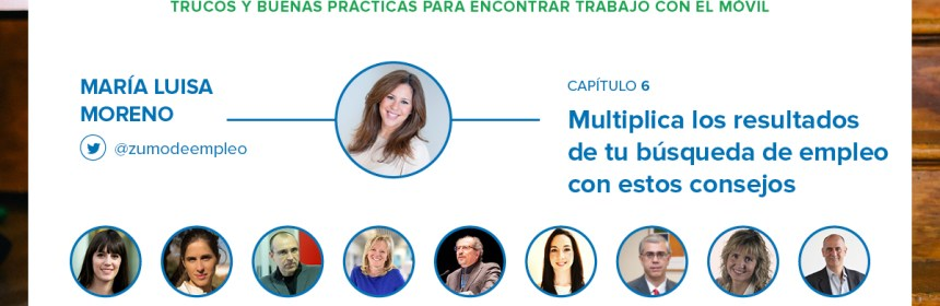 #ApplicateAlTrabajo - Capítulo 6 - María Luisa Moreno