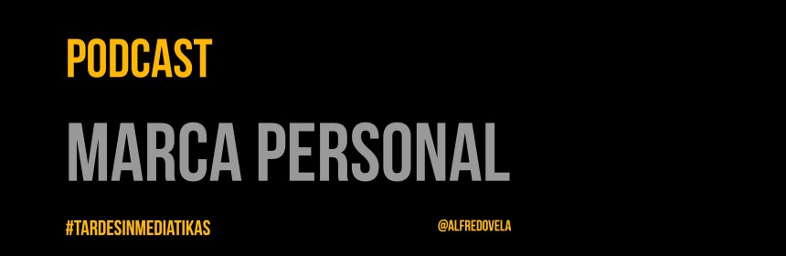 Marca Personal (Podcast)