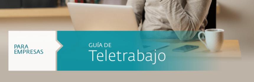 Guía de Teletrabajo para empresas