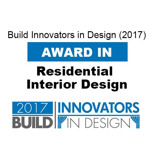Award in Residential Interior Design, Build Innovators in Design (2017)