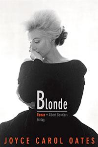 Blonde är Joyce Carol Oates mest omtalade bok och bygger på Marilyn Monroes livshistoria.