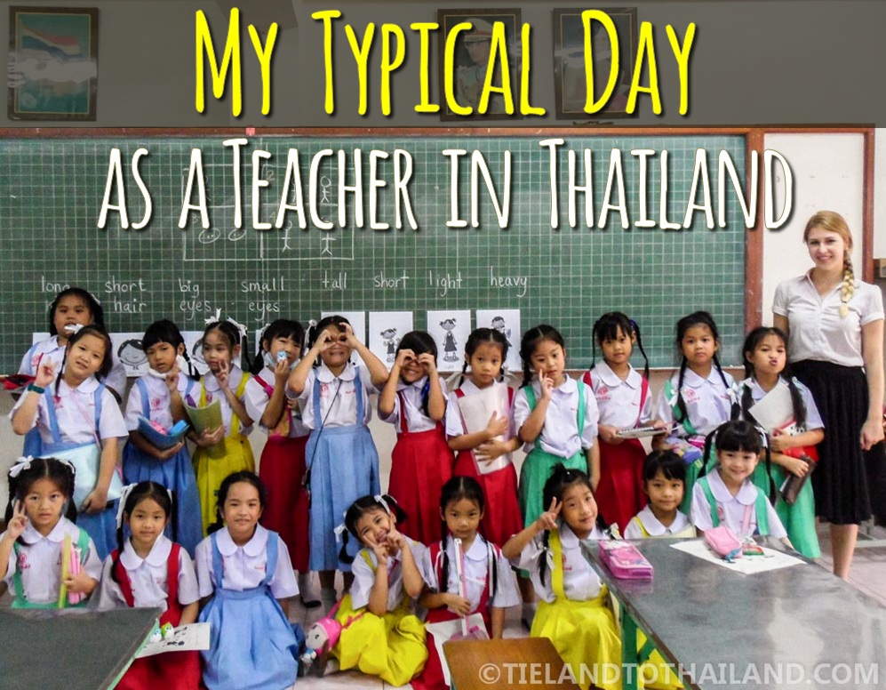 typical day as a teacher in Thailand