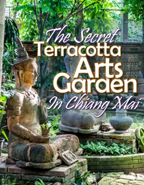 The Terracotta Arts Garden is a secret garden hidden away in Thailand's northern city of Chiang Mai. Secluded, peaceful, green. | Tieland to Thailand