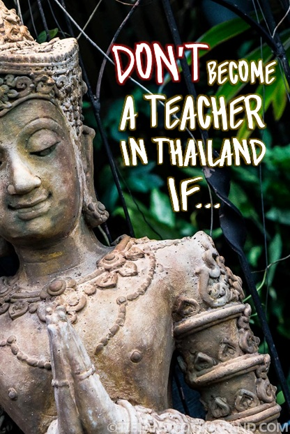 Six reasons why you may not want to become a teacher in Thailand | TielandtoThailand.com