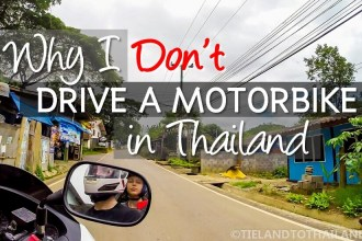 Why I Don't Drive a Motorbike in Thailand