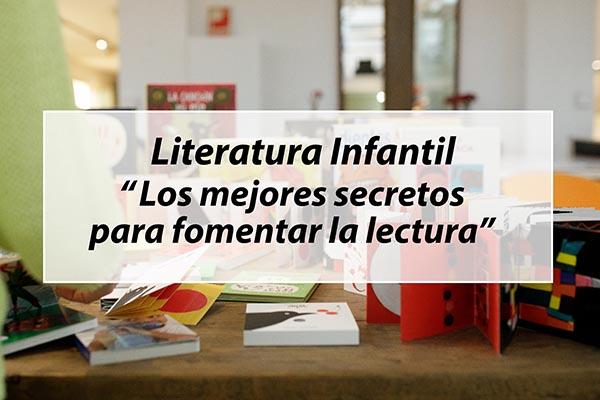 Los mejores secretos para fomentar la lectura desde la infancia