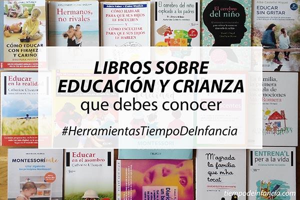 Libros sobre educación y crianza que debes conocer