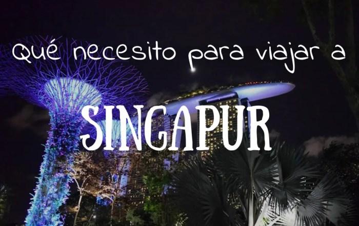 Qué necesito para viajar a Singapur Portada