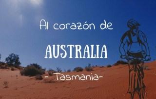 Al corazón de Australia.- Tasmania