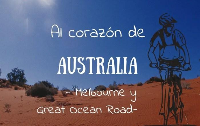 Al Corazon de Australia Melbourne Great Ocean Road
