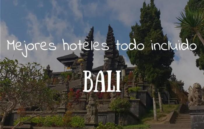 mejores hoteles incluido en Bali