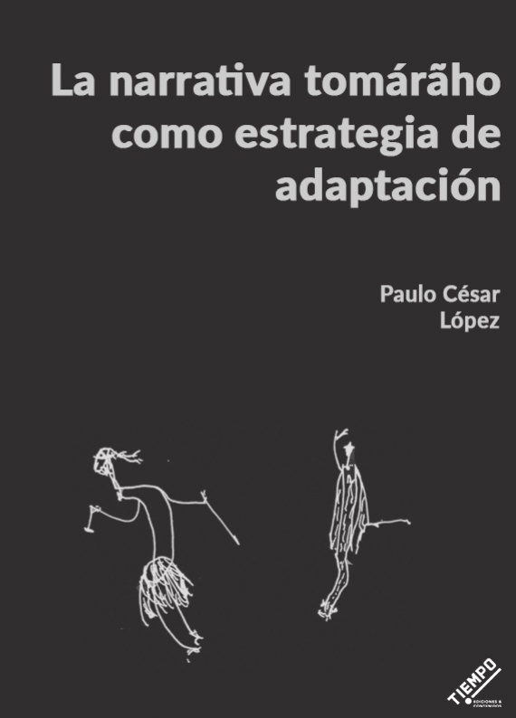 La narrativa tomárãho como estrategia de adaptación