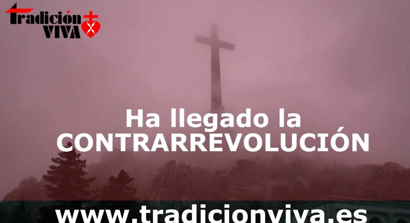 Ha llegado la #CONTRARREVOLUCIÓN