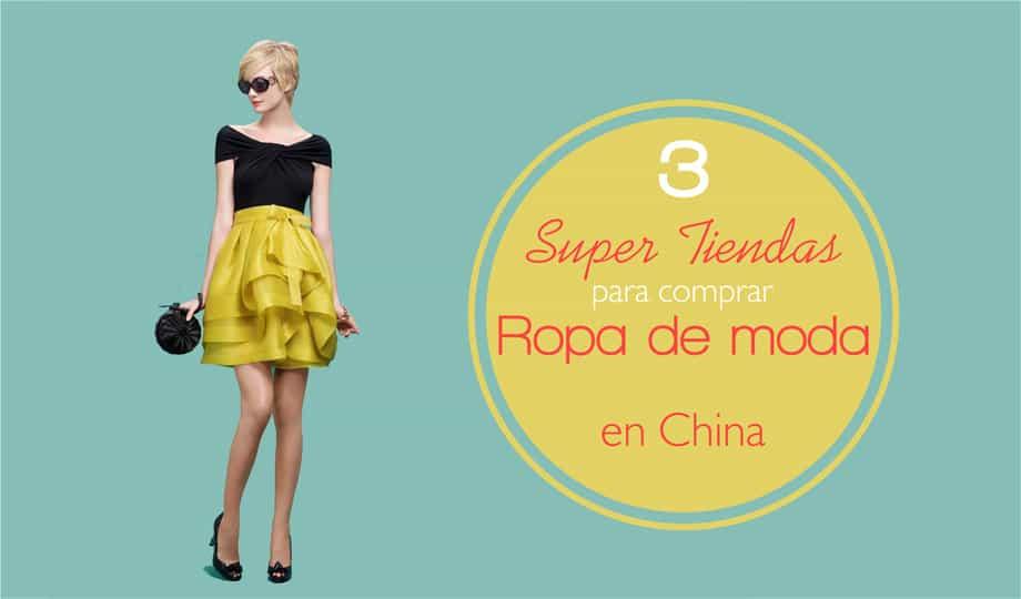 Tres Super Tiendas Para Comprar Ropa China De Moda