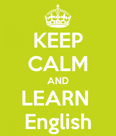 Keep calm and learn English.