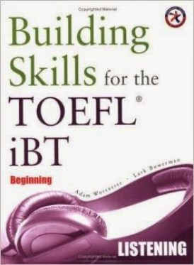 Building Skills for the TOEFL iBT, Beginning Listening