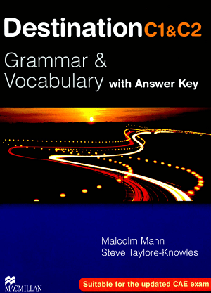 Destination Grammar & Vocabulary with Answer Key C1 & C2